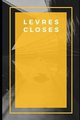 Lèvres closes: Daniel Lesueur