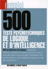 500 tests psychotechiques de logique et d'intelligence