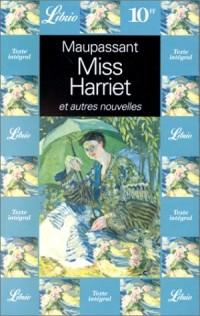 Miss Harriet et autres nouvelles