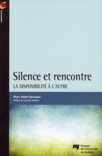 Silence et Rencontre