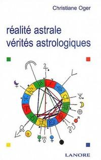 Réalité astrale, vérités astrologiques