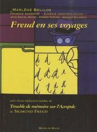 Freud en ses voyages : Suivi de Trouble de mémoire sur l'Acropole