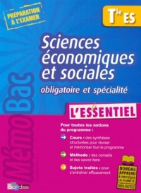 Sciences économiques et sociales Tle ES : L'essentiel
