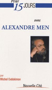 Prier 15 jours avec Alexandre Men