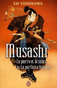 Musashi : La pierre et le sabre et La parfaite lumière