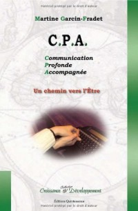 CPA, communication profonde accompagnée