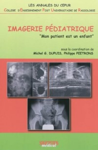 Imagerie pédiatrique : Mon patient est un enfant