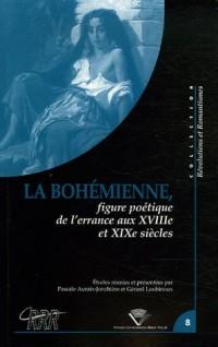 La Bohémienne : Figure de l'errance aux XVIIe et XIXe siècles