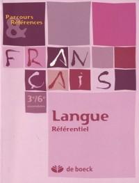 Français 3e/6e secondaire : Langue référentiel