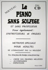 Le Piano Sans Solfege avec CD pour Adultes Ou Enfants(Improviser Sans Effort)