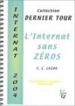 L'internat sans zéro : Internat 2004