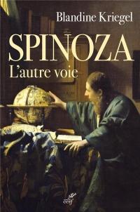 Spinoza. l'Autre Voie