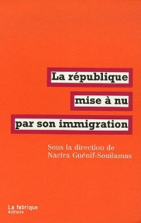 La république mise à nu par son immigration