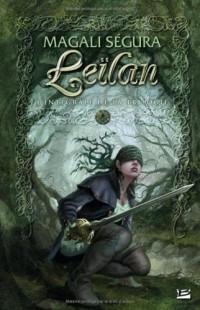 Leïlan : L'Intégrale de la trilogie : Suivi de A Chloé