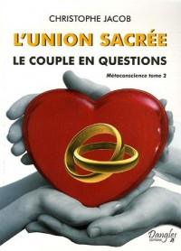 L'union sacrée : Le couple en questions