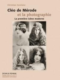 Cléo de Mérode et la photographie : La première icône moderne
