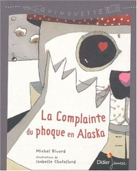La Complainte du phoque en Alaska