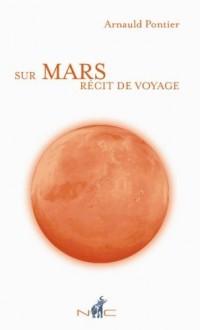 Sur Mars, Récit de Voyage