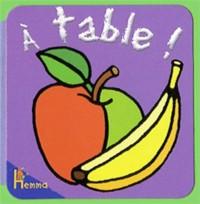 A table ! : Livre-mousse