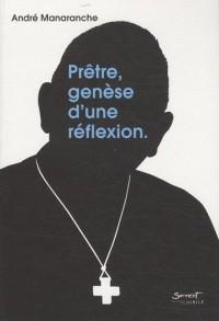 Prêtre, genèse d'une réflexion