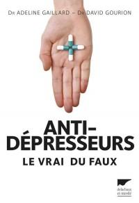 Antidépresseurs : Le vrai du faux