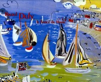 Raoul Dufy, le fiancé du Havre