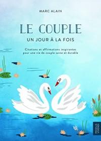 Le couple - Un jour à la fois