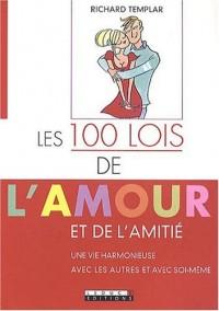 Les 100 lois de l'amour et de l'amitié