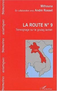 la route n°9 témoignage sur le goulag laotien