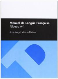 Manuel de langue française, niveau A-1