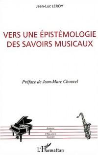 Vers une épistémologie des savoirs musicaux