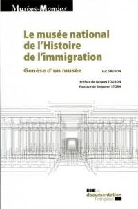 Le musée national de l'histoire de l'immigration : Genèse d'un musée