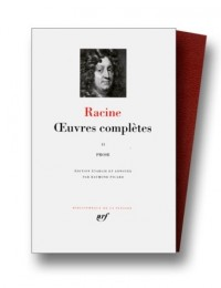 Racine : Oeuvres complètes, tome II