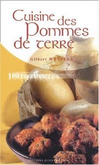 Cuisine des pommes de terre : 100 recettes