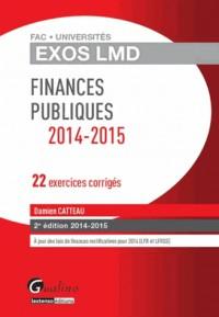 Exos Lmd - 21 Exercices Corriges de Finances Publiques, Deuxième Édition