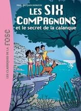 Les Six Compagnons 09 - Le secret de la calanque [Poche]