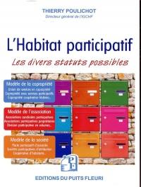 L'Habitat participatif: Les divers statuts possibles