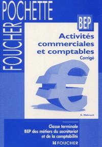 Activites commerciales et Comptables, Terminale BEP Métiers du Secrétariat (Livre-pochette)