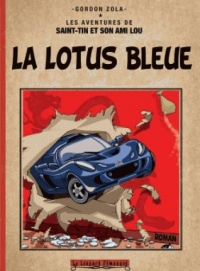 La Lotus bleue: Version reliée couleur