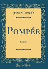 Pomp'e: Trag'die (Classic Reprint)