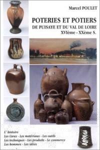 Poteries et potiers de Puisaye et du Val de loire, XVIe-XXe siècle