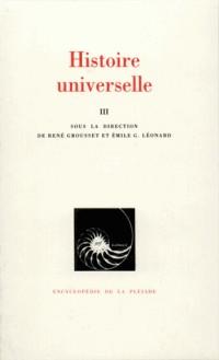 Histoire universelle, tome III : De la Réforme à nos jours