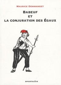 Babeuf et la conjuration des Egaux