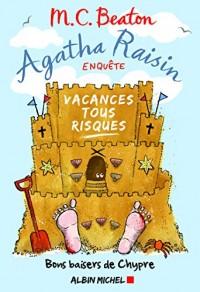 Agatha raisin enquete 6 - vacances tous risques