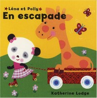 Léna et Polly : En escapade