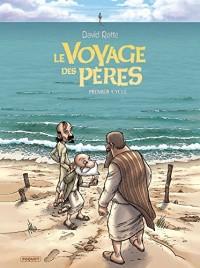 Le Voyage des Pères Intégrale: Cycle 1