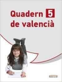 Llengua valenciana, 5 Educació Primària, 3 cicle. Quadern 5