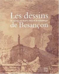 Les dessins du musée des Beaux-Arts et d'Archéologie de Besançon