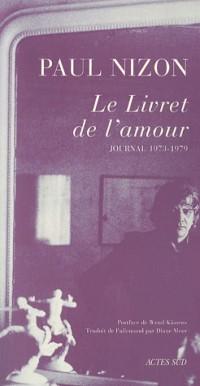 Le Livret de l'amour : Journal 1973-1979