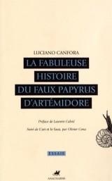 La fabuleuse histoire du faux papyrus d'Artémidore